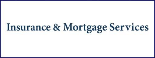 Insurance & Mortgage Services