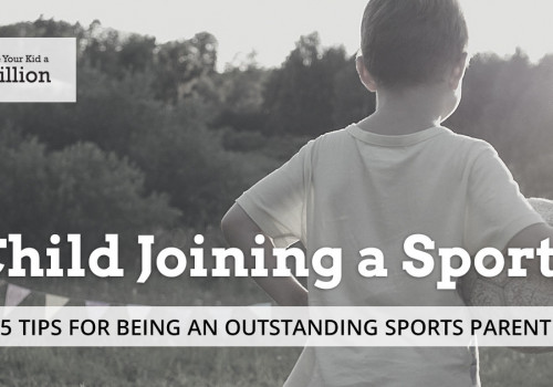 5 Tips on How to Be a Good Sports Parent