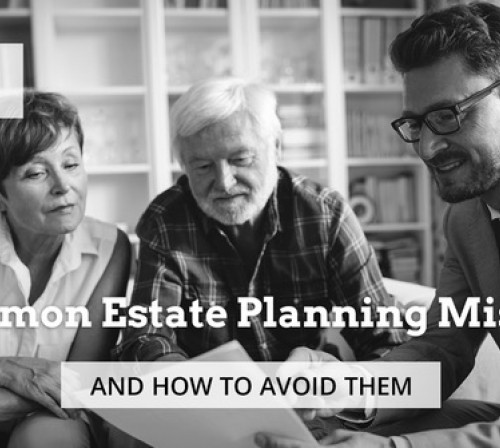 6 Common Estate Planning Mistakes and How to Avoid Them