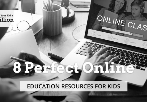 8 Perfect Online Education Resources for Kids