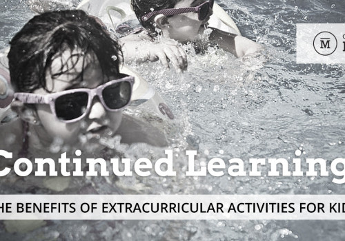 Continued Learning: The Benefits of Extracurricular Activities for Kids