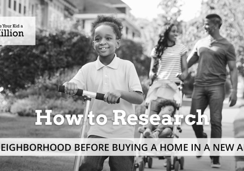 How to Research a Neighborhood Before Buying a Home in a New Area