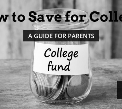 How to Save for College: A Guide for Parents