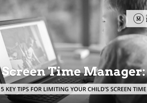 Screen Time Manager: 5 Key Tips for Limiting Your Child's Screen Time
